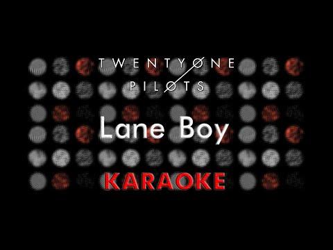 Twenty One Pilots - Lane Boy (Karaoke)