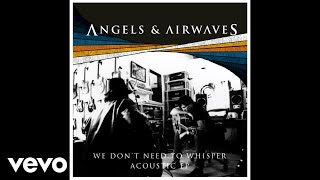 Angels & Airwaves - Distraction (Acoustic) (Audio Video)
