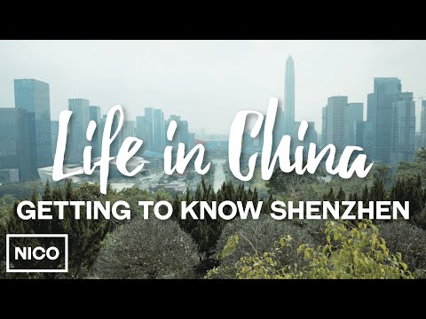 Life In China - Getting To Know Shenzhen