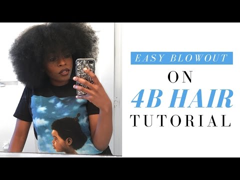 EASY Blowout on 4B Natural Hair