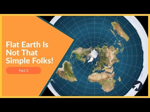 Flat Earth Is Not That Simple Folks! Part 3 thumbnail