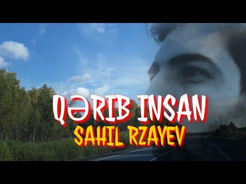 Qərib insan👍gözəl şeir Sahil Rzayev