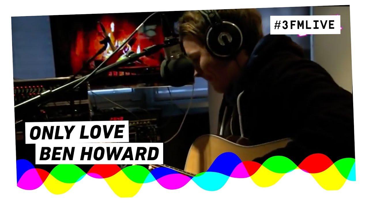 ben-howard-only-love-giel3fm