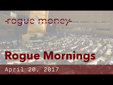 Rogue Mornings - 420, Climate Deal Dilemma & Saudi Money (04/20/2017)