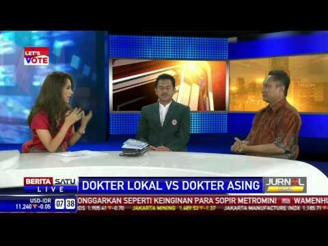 DIALOG -- Dokter Lokal Vs Dokter Asing