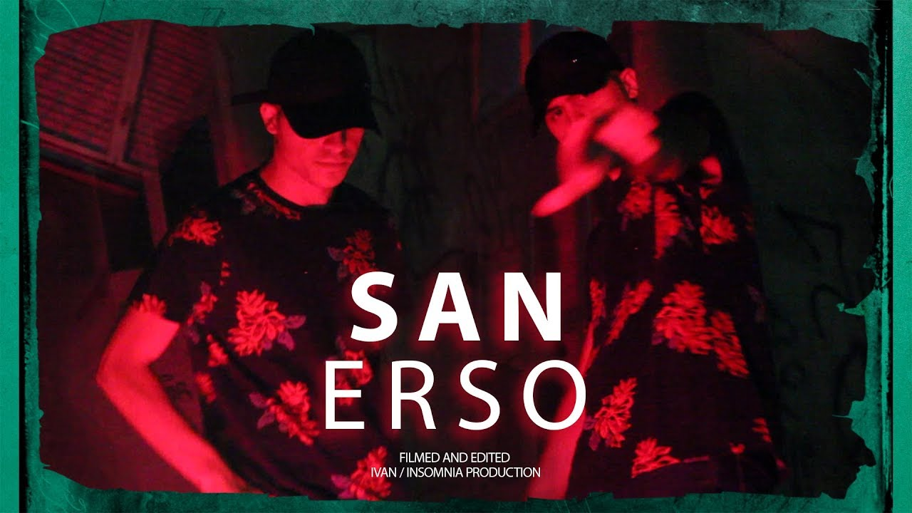 ERSO - SAN (Official Video)