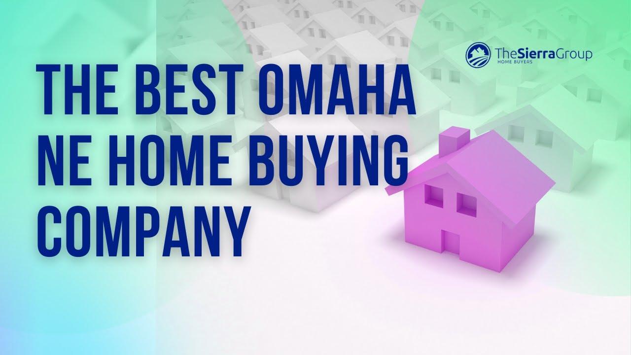 The Best Omaha NE Home Buying Company