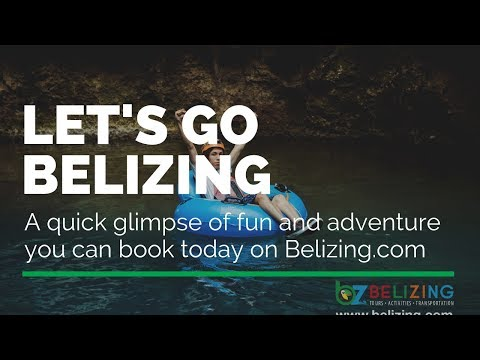 Let's Go Belizing - Adventures in Belize