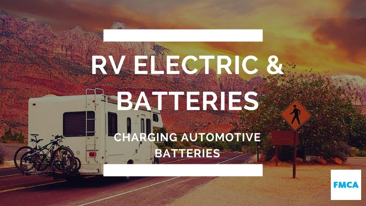 Charging a Motorhome's Automotive Batteries
