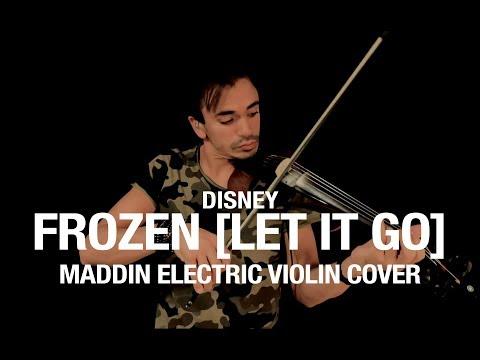FROZEN (LET IT GO) - DISNEY (MADDIN ELECTRIC VIOLIN COVER)