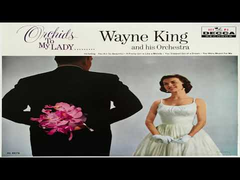 Wayne King and His Orchestra   Orchids For My Lady  GMB