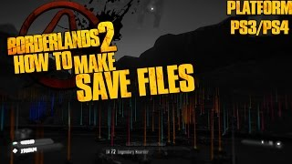 borderlands 2 tps   how to make your own save ps3 4 xbox 360 one
