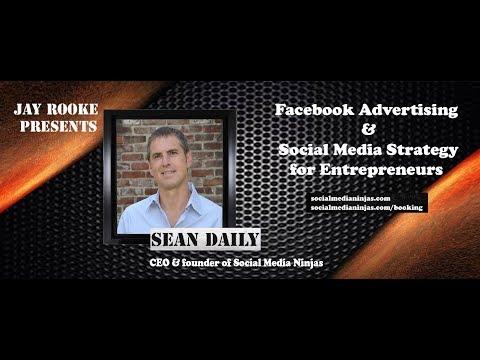 Jay Rooke Presents: Sean Daily, CEO & Founder Social Media Ninjas