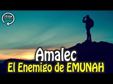 Amalec: El Enemigo Perpetuo De EMUNAH