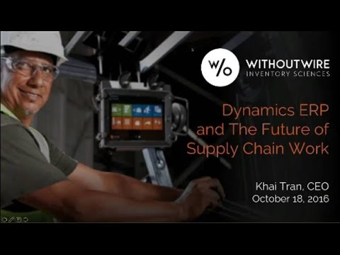 Dynamics ERP and the Future of Supply Chain Work