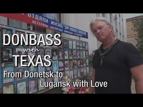 """Donbass with Texas. Episode 18: """"From Donetsk to Lugansk with Love"""""""