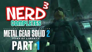 Nerd³ Completes... Metal Gear Solid 2 - 1 - Das Boot