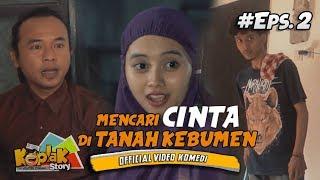 Video Mencari Cinta Di Tanah Kebumen   Film Pendek Ngapak Ft Ngapak Total #EPS 2 download MP3, 3GP, MP4, WEBM, AVI, FLV Agustus 2017