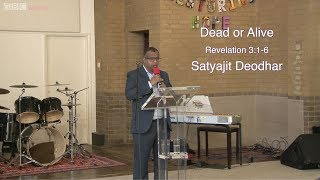 Part 5: Dead or Alive - Revelation 3:1-6 - Satyajit Deodhar