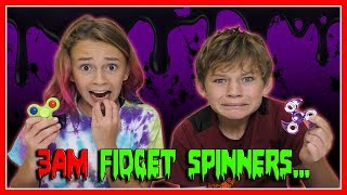 DO NOT PLAY WITH FIDGET SPINNERS AT 3AM! | We Are The Davises