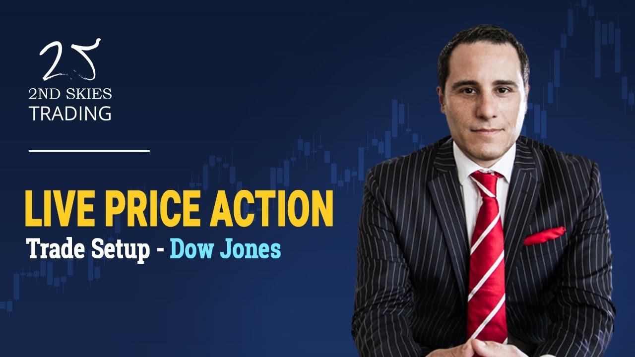 Live Price Action Trade Setup - Dow Jones - 2ndSkiesForex - YouTube