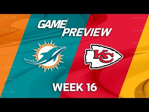 Miami Dolphins vs. Kansas City Chiefs   NFL Week 16 Game Preview   NFL Playbook
