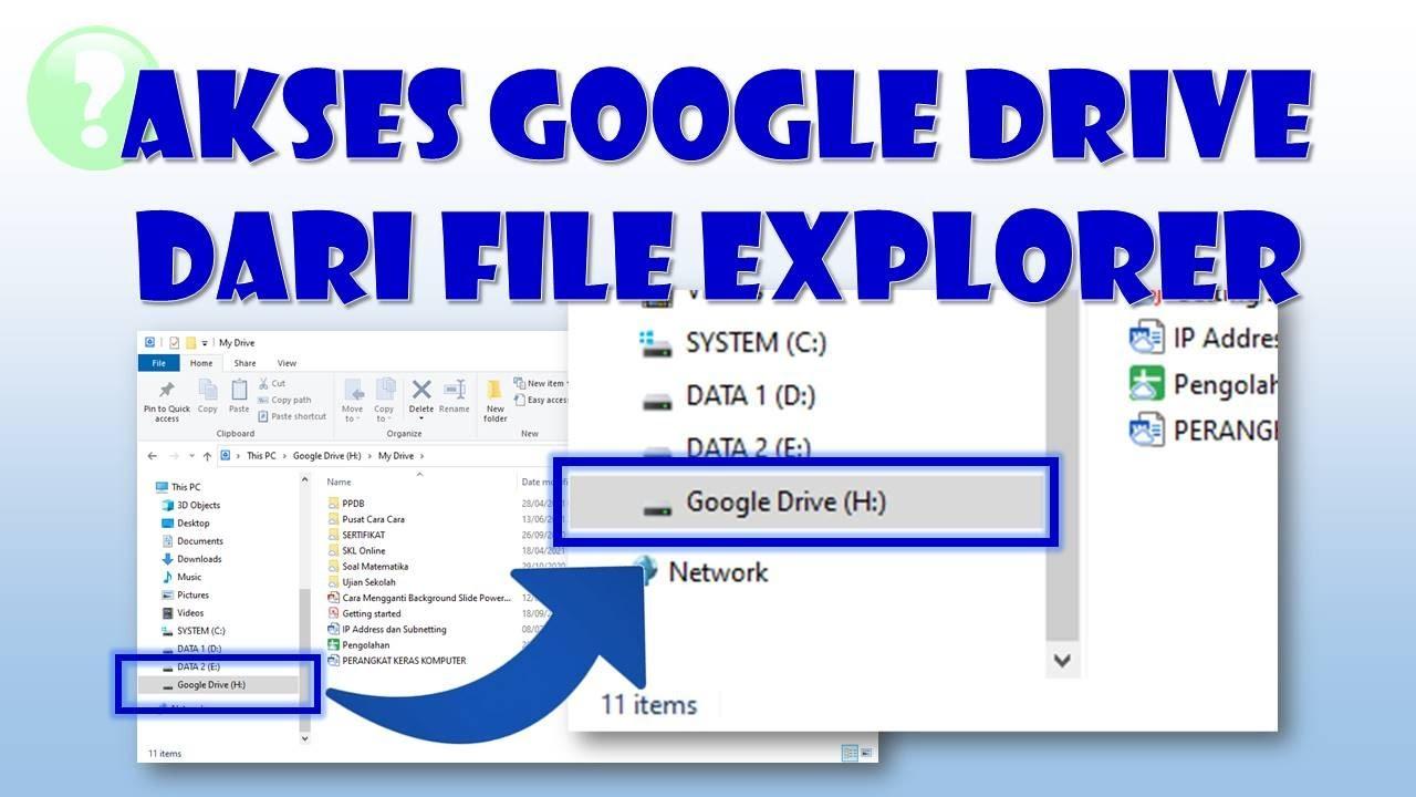 Cara Menampilkan Google Drive Pada File Explorer di Komputer