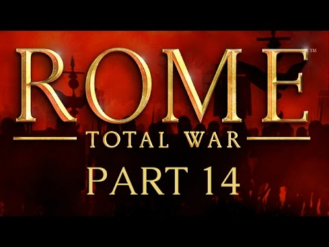 Rome: Total War - Part 14 - Thrace For Impact