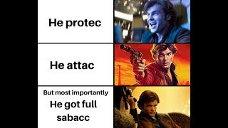 Solo: A Star Wars Story Memes
