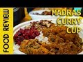 Madras Curry Cup Food Review (Chipotle style restaurant)