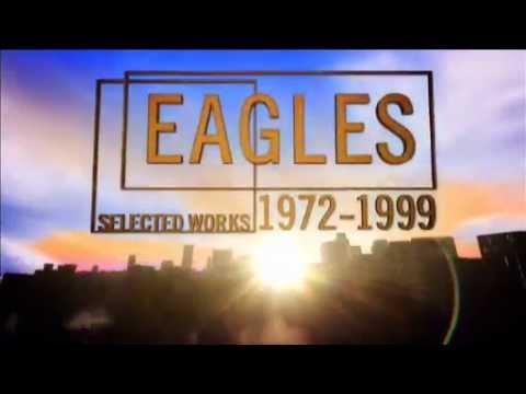 Eagles Selected Works 1972-1999 Trailer