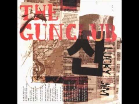 The Gun Club-Day turn the night