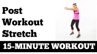 January Jump Start #5: 15-Minute Post Workout Stretch - Easy Flexibility, improve Range of Motion