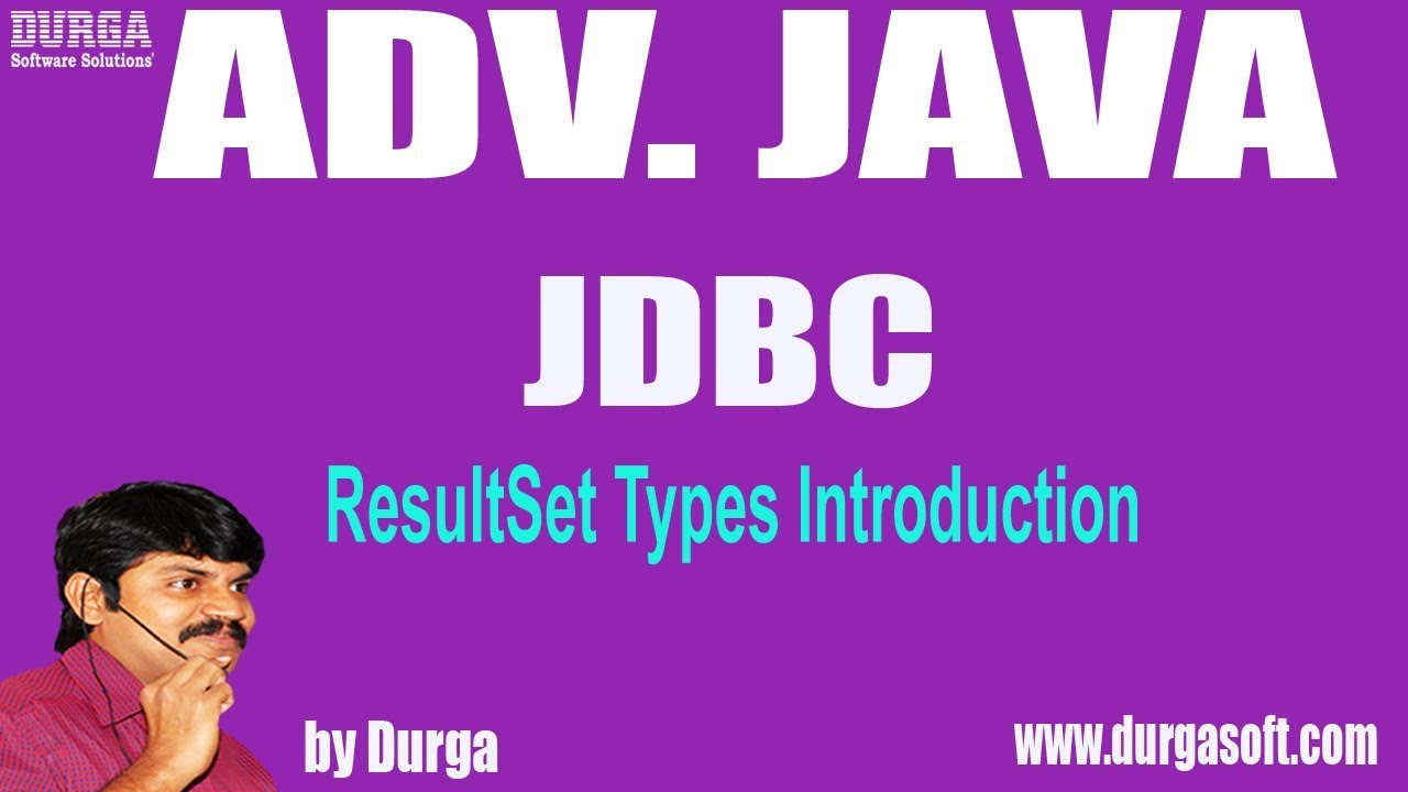 Adv Java | |JDBC Session – 150 || ResultSet Types Introduction by Durga Sir