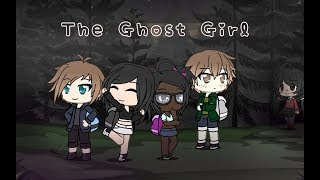 ~The Ghost Girl~ //Short Gachaverse Film