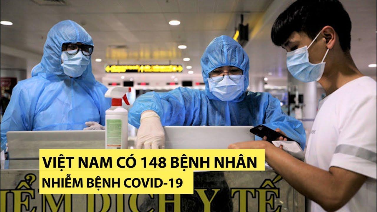 Việt Nam có 148 bệnh nhân Covid-19 sau khi liên tiếp công bố 7 ca bệnh mới