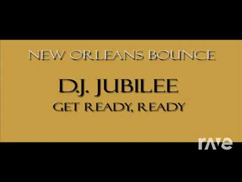 Gots Ready Ready - Various Artists - Topic & New Orleans Bounce  RaveDJ