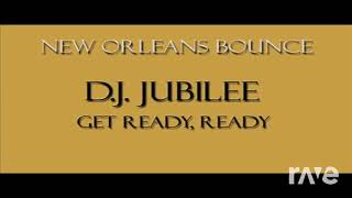 Gots Ready, Ready - Various Artists - Topic & New Orleans Bounce | RaveDJ