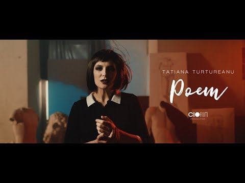 Tatiana Turtureanu - Poem (Official Video 2017)