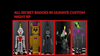 Ultimate Custom Night RP Roblox All Almost all badges