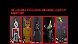 Ultimate Custom Night RP Roblox Tous presque tous les badges