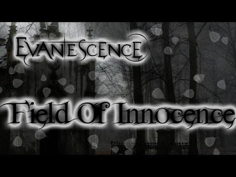 Evanescence - Field of Innocence Lyrics [HD]