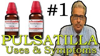 Pulsatilla (Part -1) - Uses & Symptoms in Homeopathy by Dr P.S. Tiwari