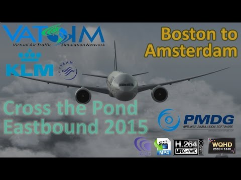 P3Dv3 | Cross the Pond 2015 | Vatsim | Boston to Amsterdam | KLM-19