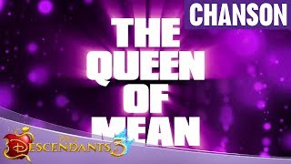 Descendants 3 - Clip karaoké : Queen of Mean