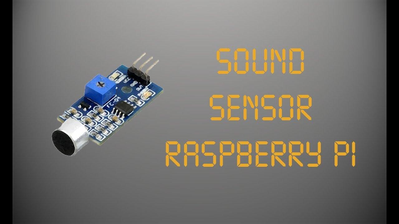 Sound Sensor (Raspberry Pi)