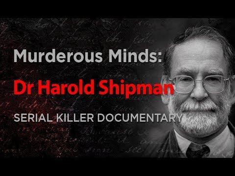 Murderous Minds: Dr Harold Shipman | Serial Killer Documentary