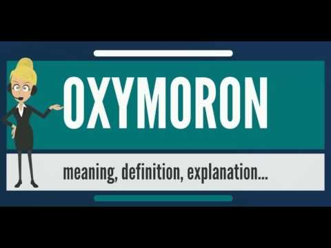 What Is Oxymoron What Does Oxymoron Mean Oxymoron Meaning
