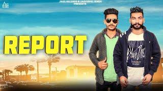 Report | (Full Song) | Gaggu Braas | New Punjabi Songs 2018 | Latest Punjabi Songs 2018