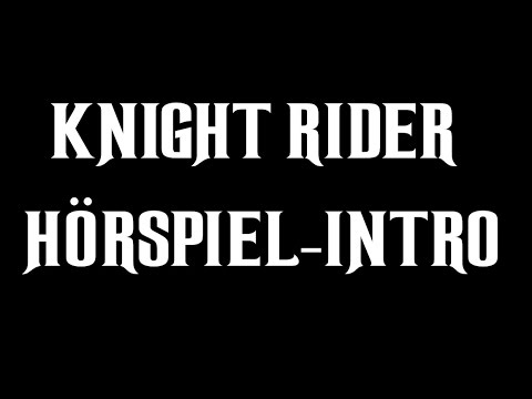 KNIGHT RIDER Hörspiel Intro